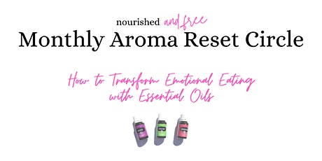 How to Transform Emotional Eating with Essential Oils tickets