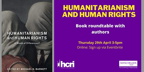 Humanitarianism and Human Rights: Book Launch and Roundtable tickets