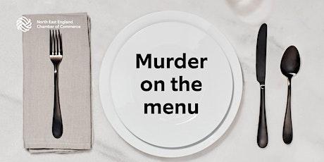 Chamber Spring Social - Murder Mystery - Murder on the Menu tickets