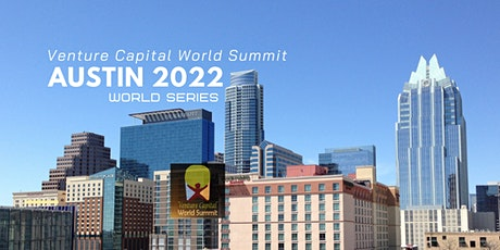 Austin Texas 2022 Q3 Venture Capital World Summit tickets