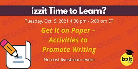 Get It on Paper – Activities to Promote Writing tickets
