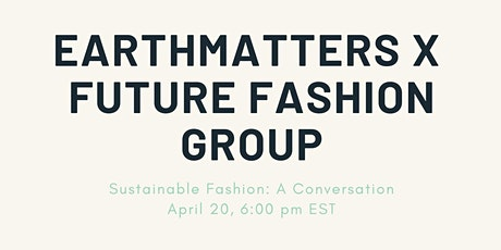 Sustainable Fashion: A Conversation tickets