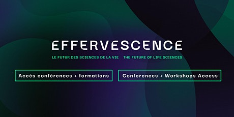 EFFERVESCENCE Post-event access tickets