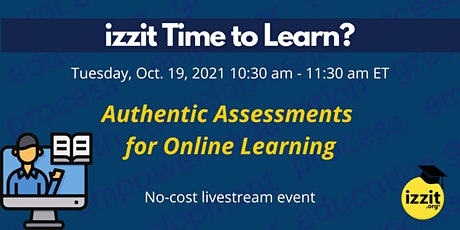 Authentic Assessments for Online Learning tickets