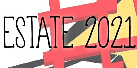 Estate 2021 - PROPOSTA ANIMATORI biglietti