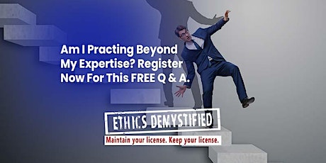 Free Event: Am I Practicing Beyond My Expertise? -45 minute Q and A bilhetes