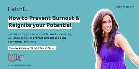 Hatch presents: How to Prevent Burnout and Reignite your Potential tickets