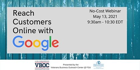 Reach Customers Online with Google Webinar biglietti
