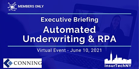 Executive Briefing: Automated Underwriting and RPA tickets