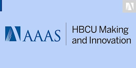 Cultivating an Invention, Innovation, and Entrepreneurial Mindset at HBCUs tickets