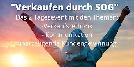 """""""Verkaufen durch SOG"""" 2 Tagesseminar Tickets"""