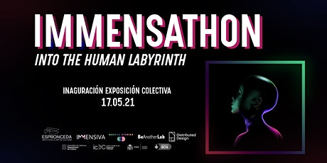 IMMENSATHON: Into The Human Labyrinth. Collective Exhibition tickets