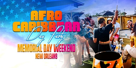 AFRO CARIBBEAN DAY PARTY MEMORIAL DAY WEEKEND tickets