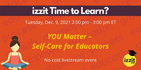 YOU Matter – Self-Care for Educators tickets