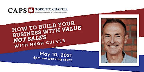 CAPS Toronto - Build your Business with Value not Sales tickets