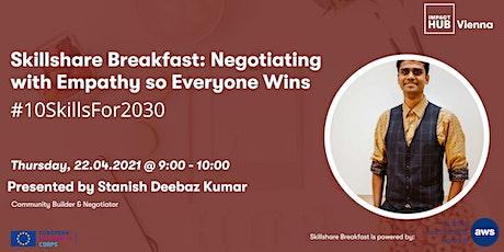 Skillshare Breakfast: Negotiating with Empathy so Everyone Wins tickets