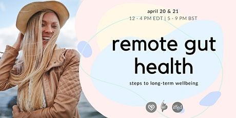 Remote gut health: steps to long-term wellbeing  | International IBS Summit tickets