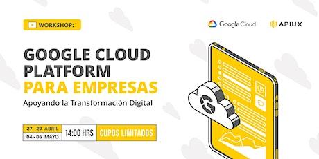 Workshop: Google Cloud Platform para empresas entradas