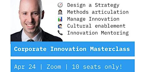 Masterclass - Fundamentals of Corporate Innovation by Hugo de Sousa ingressos
