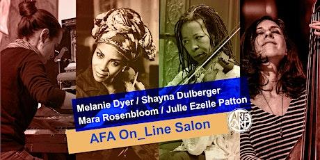 Melanie Dyer, Mara Rosenbloom, Shayna Dulberger  |  AFA On_Line Salon tickets