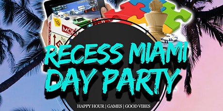 Recess Miami Day Party tickets