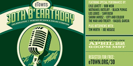 eTown's 30th b'Earthday Celebration entradas
