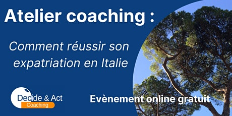 Atelier coaching : Comment réussir son expatriation en Italie billets
