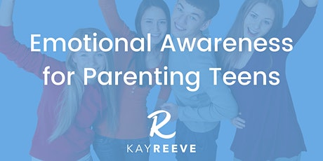 Emotional Awareness for Parenting Teenagers tickets