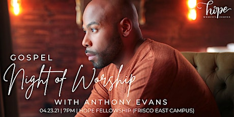 Gospel Night of Worship with Anthony Evans tickets