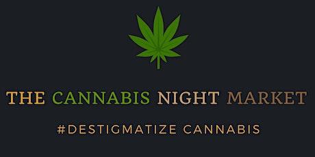 The Cannabis Night Market tickets