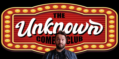 The Unknown Comedy Club Presents: Ryan Dillon tickets