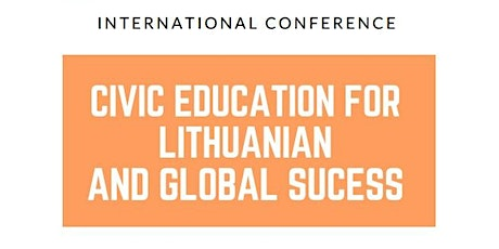 Civic Education for Lithuanian and Global Success tickets