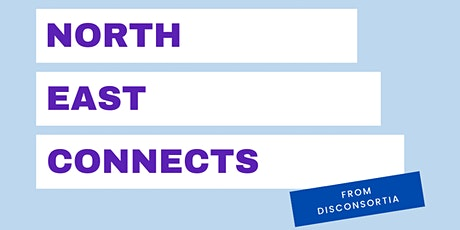Disconsortia: North East Connects tickets