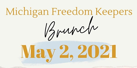 Michigan Freedom Keepers Brunch tickets