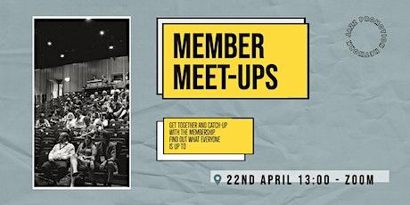Member Meet-up 22nd April 2021 tickets