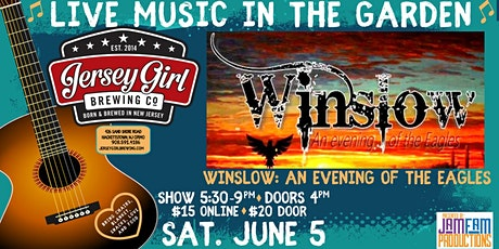 Winslow: An Evening of The Eagles  @ Jersey Girl Brewing! tickets
