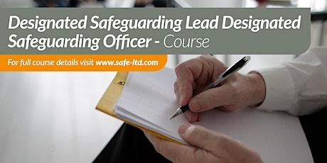 Designated Safeguarding Lead/ Designated Safeguarding Lead Officer tickets