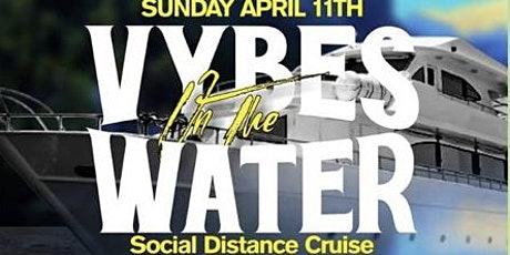 SUNDAY VYBEZ ON THE WATER tickets