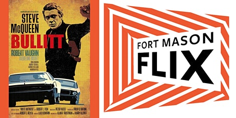 FORT MASON FLIX: Bullitt tickets