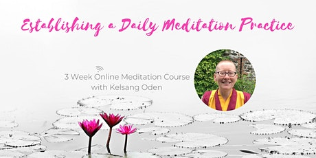Establishing a Daily Meditation Practice - Class 1 tickets