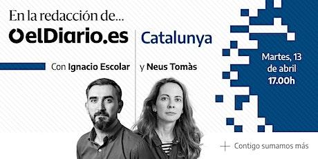 En la redacción de elDiario.es Catalunya con Neus Tomàs e Ignacio Escolar entradas
