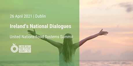 Ireland's Second National Food Systems Dialogue tickets