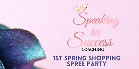 SIS Coaching  Spring Shopping Spree Party tickets