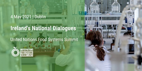 Ireland's Third National Food Systems Dialogue tickets