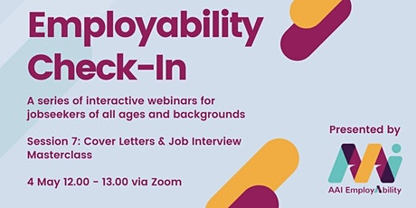 Employability Check-In: Cover Letters & Job Interview Masterclass tickets