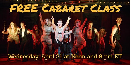"FREE Class: ""If You Could See Cabaret Through My Eyes"" tickets"