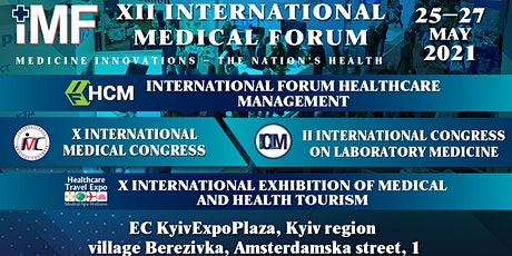 "XII International Medical Forum ""Medicine innovations – the nation's health tickets"