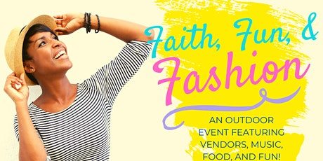 FAITH, FUN and FASHION tickets