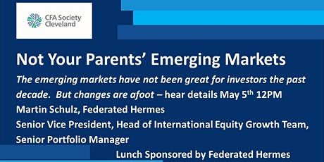 Not Your Parents' Emerging Markets, Martin Schulz, Federated Hermes tickets