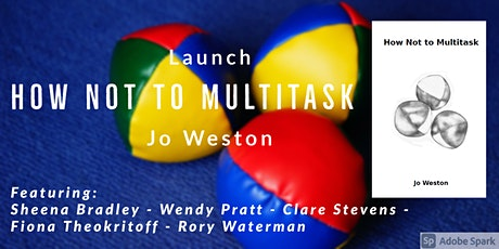 Launch of How Not to Multitask by Jo Weston tickets
